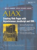 AJAX: Creating Web Pages with Asynchronous JavaScript and XML