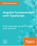 Angular Fundamentals with TypeScript : Video Course