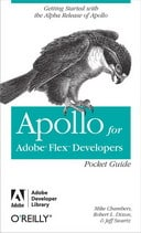 Free Apollo for Adobe Flex Developers Pocket Guide