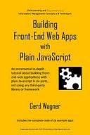 Building Front-End Web Apps with Plain JavaScript