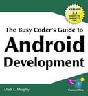 Download Free PDF: The Busy Coder's Guide to Android Development