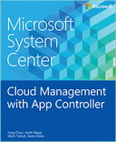 Microsoft System Center: Cloud Management with App Controller