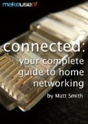 Connected: Your Complete Guide To Home Networking