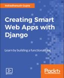 Creating Smart Web Apps with Django: Video Course