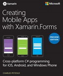 Creating Mobile Apps with Xamarin.Forms, Preview Edition