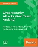Cybersecurity Attacks (Red Team Activity) : Video Course