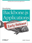 Free Online Book: Developing Backbone.js Applications