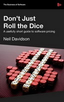 Don't Just Roll The Dice - A usefully short guide to software pricing