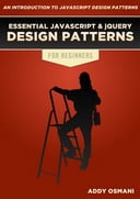 Free eBook: Essential JavaScript And jQuery Design Patterns