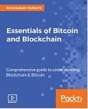 Essentials of Bitcoin and Blockchain : Video Course