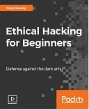 Ethical Hacking for Beginners : Video Course