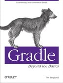 Gradle Beyond the Basics