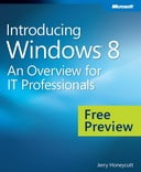 Introducing Windows 8: An Overview for IT Professionals - Preview Edition