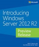Introducing Windows Server 2012 R2: Preview Release
