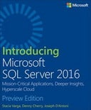 Introducing Microsoft SQL Server 2016: Preview Edition