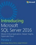 Introducing Microsoft SQL Server 2016: Preview 2