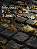 Introduction to High Performance Scientific Computing