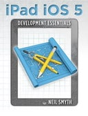 Free Online Book: iPad iOS 5 Development Essentials