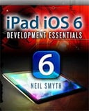 iPad iOS 6 Development Essentials