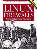 Linux Firewalls - A practical introduction, 2 Edition