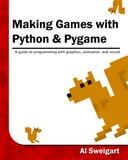 Free Online Book: Making Games with Python & Pygame