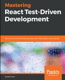 Mastering React Test-Driven Development