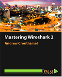 Mastering Wireshark 2 : Video Course