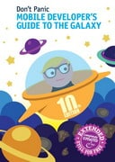 Free eBook: Mobile Developer's Guide to the Galaxy