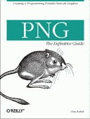 PNG: The Definitive Guide