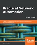 Practical Network Automation – Second Edition : Download Free Book