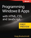 Free Preview Edition: Programming Windows 8 Apps with HTML, CSS, and JavaScript