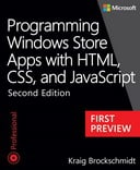 Programming Windows Store Apps with HTML, CSS, and JavaScript Second Edition: First Preview