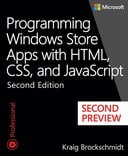 Programming Windows Store Apps with HTML, CSS, and JavaScript Second Edition: Second Preview