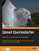Free eBook: Qmail Quickstarter - Install, Set Up and Run your own Email Server