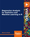 Regression Analysis for Statistics and Machine Learning in R: Video Course