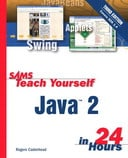 Sams Teach Yourself Java 2 in 24 Hours