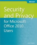 Free eBook: Security and Privacy for Microsoft Office 2010 Users