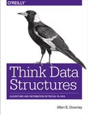 Think Data Structures: Algorithms and Information Retrieval