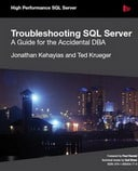 Troubleshooting SQL Server: A Guide for the Accidental DBA