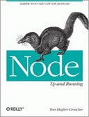 Read O'Reilly book Up and Running with Node.js