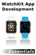 WatchKit App Development Essentials