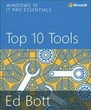 Windows 10 IT Pro Essentials: Top 10 Tools