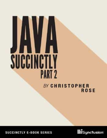 Java Succinctly Part 2